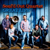 Soul'd Out Quartet: Great Life
