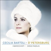 St. Petersburg - Hidden treasures of the Mariinsky - songs & arias by Domenico, Raupach, Dall'Oglio, Manfredini, Cimarosa / Cecilia Bartoli, mz
