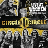 Circle II Circle: Live at Wacken: Official Bootleg