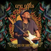 Eric Gales: Good for Sumthin' *