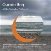Charlotte Bray (b.1982): 'At the Speed of Stillness' / Huw Watkins, piano; Birmingham Contemporary Music Group et al.