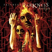 Faithful Darkness: Archgod [Digipak] *