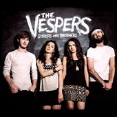 The Vespers: Sisters and Brothers [Digipak]