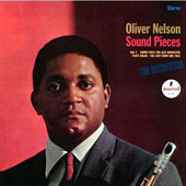 Oliver Nelson: Sound Pieces [Limited Edition]