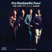 The Fantastic Four: The  Lost Motown Album *