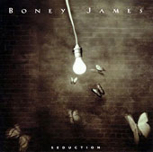 Boney James: Seduction