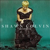 Shawn Colvin: Uncovered [9/25] *