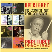 Art Blakey: The Complete Blue Note Collection: 1960-1962 [Slipcase]
