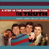 The Truth (80s Mod): A  Step in the Right Direction: Singles/Demos/BBC Live 1983-1984