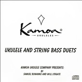 Will Lydgate/Samuel Bonanno: Ukulele and String Bass Duets