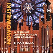 SCENE  Nowowiejski: Organ Works Vol 2 - In Paradisum / Innig