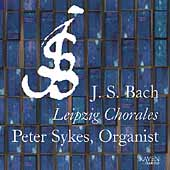Bach: Leipzig Chorales / Peter Sykes