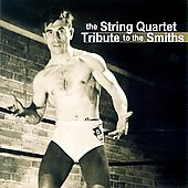 Vitamin String Quartet: The String Quartet Tribute to the Smiths