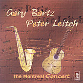 Gary Bartz: The Montreal Concert