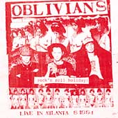 Oblivians: Rock 'n Roll Holiday: Live in Atlanta