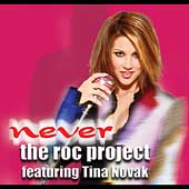The Roc Project/Tina Novak: Never