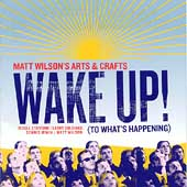 Matt Wilson (Drums): Wake Up! (To What's Happening)