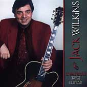 Jack Wilkins (Guitar): Christmas Jazz Guitar [Remaster]