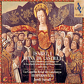 Isabel I - Reina de Castilla / Savall, Hesperion XXI, et al