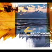 Bill Connors: Return [Digipak]