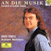 An die Musik - Favorite Schubert Songs / Bryn Terfel