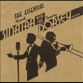 Frank Sinatra: The Essential Frank Sinatra with the Tommy Dorsey Orchestra