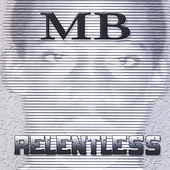 MB: Relentless