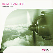 Lionel Hampton: Goodman Days