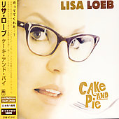 Lisa Loeb: Cake and Pie [Japan Bonus Track]