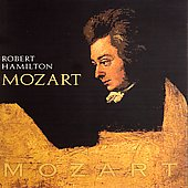 Mozart: Fantasie in c, Sonata in c, etc / Robert Hamilton
