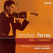 Berg, Stravinsky: Violin Concertos / Ansermet, Ferras, et al