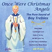Once were Christmas Angels - The Pure Sound of Boy Trebles