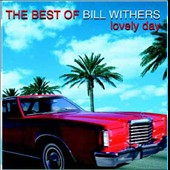 Bill Withers: The Best of Bill Withers: Lovely Day