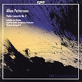 Pettersson: Violin Concerto no 2 / Swedish Radio SO, et al