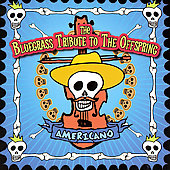 Various Artists: The Bluegrass Tribute to the Offspring