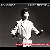 Laurie Anderson (Performance Artist): Big Science [Remaster]