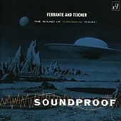 Ferrante & Teicher: Soundproof/Soundblast