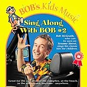Bob McGrath: Sing Along with Bob, Vol. 2