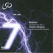 Mahler: Symphony no 7 in E minor / Gergiev, London SO