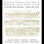 Bach: Orgelbuchlein / De Carlo, Ensemble Mare Nostrum