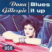 Dana Gillespie: Blues It Up