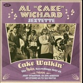 Al Wichard: Cake Walkin': The Modern Reccordings 1947-1948