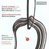 Mathieu, Chostakovitch, Mendelssohn: Concertino & Concertos / Alain Lefevre, London Mozart Players