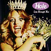 Hole: Live Through This [Bonus CD]