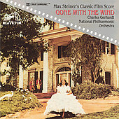 National Philharmonic Orchestra/Charles Gerhardt: Gone with the Wind: Max Steiner's Classic film Score
