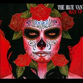 The Blue Van: Man Up [Digipak]