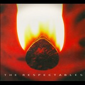 The Respectables: The Respectables [Digipak]