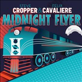Felix Cavaliere/Steve Cropper: Midnight Flyer