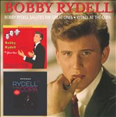 Bobby Rydell: Bobby Rydell Salutes the Great Ones/Rydell at the Copa