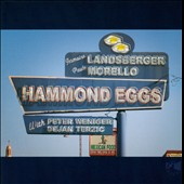 Jermaine Landsberger/Paulo Morello: Hammond Eggs